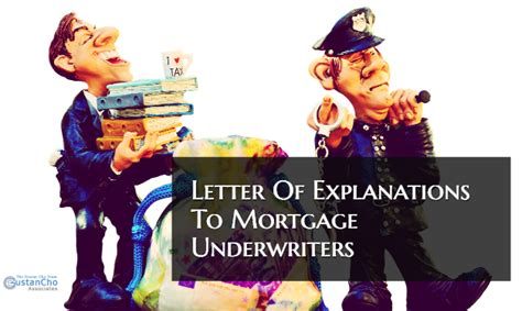 Letter Of Explanation To Mortgage Underwriter Sle how to write letter of explanations to mortgage underwriters