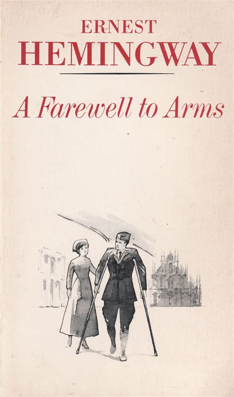 a farewell to arms a farewell to arms ernest hemingway