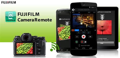 fujifilm remote fujifilm remote au appstore for android