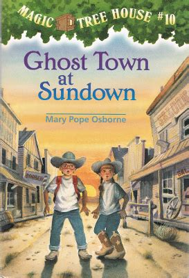 magic treehouse 22 magic tree house 10 ghost town at sundown paperback