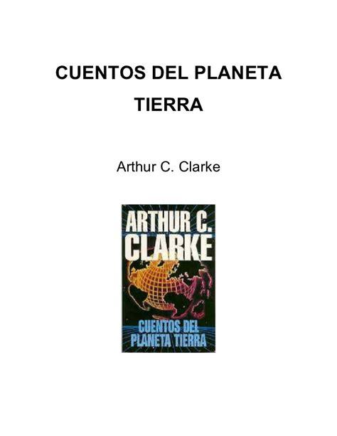 Arthur C Clarke Cuentos Del Planeta Tierra