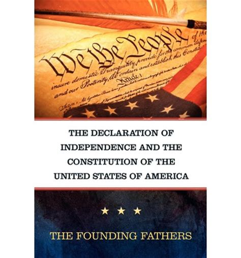 the declaration of independence and the constitution of the united states of america books the declaration of independence and the constitution of