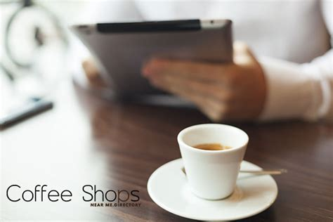 coffee houses near me coffee shops near me the ultimate online coffee shop directory