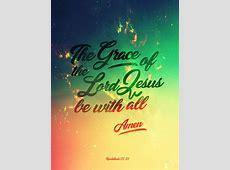 Revelations 22 :21 - Poster by mostpato on DeviantArt Revelation 21 22 Commentary