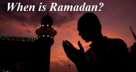when is ramadan 2018 when is ramadan in 2018 technewssources
