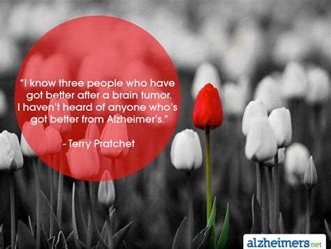 alzheimer s quote i t heard of anyone who s got better from alzheimer s