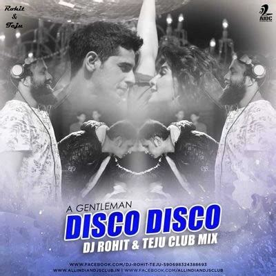 despacito dj dharak desi mix aidc aidc disco disco club mix a gentleman dj rohit teju