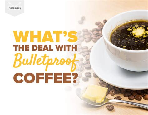 Whats The Deal by What S The Deal With Bulletproof Coffee