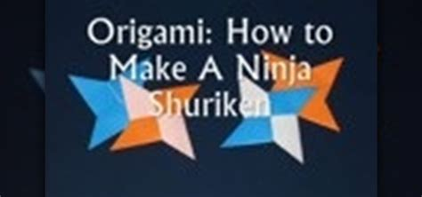 How To Fold A Paper Throwing - how to make an origami shuriken 171 origami