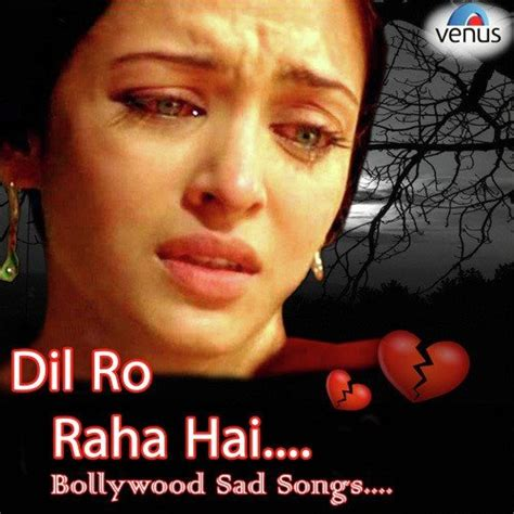 download mp3 album sad song best sad songs ever in hindi download programventure