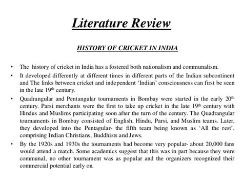 Literature Review Writing Style by Research Paper Cricket And Indian National Consciousness