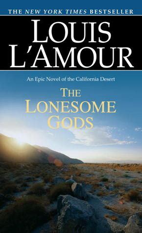 The Book L by The Lonesome Gods By Louis L Amour Reviews Discussion