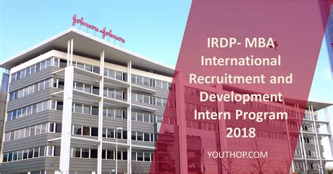 Mba Intern 2018 by Irdp Mba International Recruitment And Development Intern