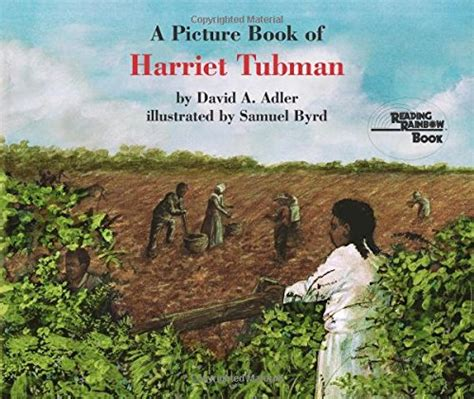 biography of harriet tubman book children s literature for february homegrown learners