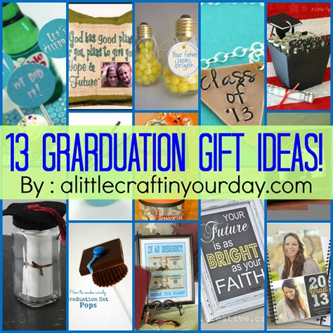 gift ideas for 13 graduation ideas a craft in your day