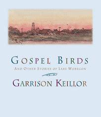 Gospel Birds By Garrison Keillor Original Radio