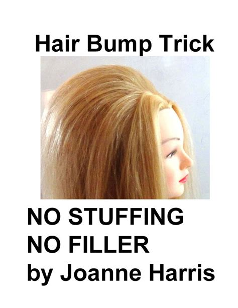 how to do bump hairstyles how to do a hair bump no stuffing no fillers