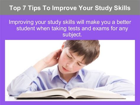 Top 7 Tips For by Top 7 Tips To Improve Your Study Skills