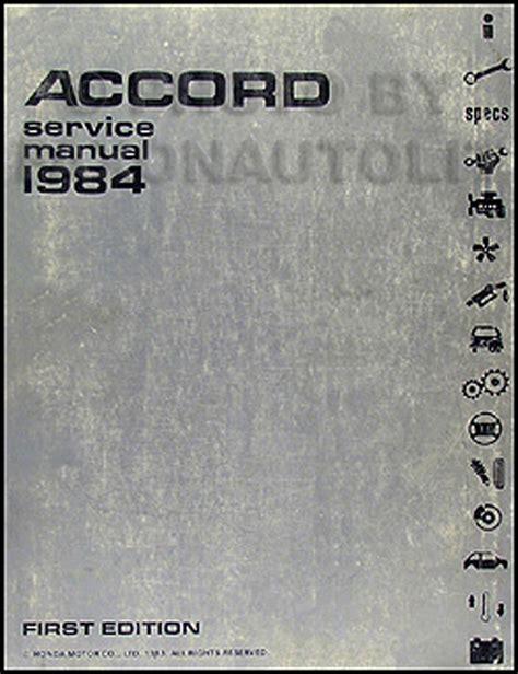 vehicle repair manual 1983 honda accord user handbook 1984 honda accord repair shop manual original