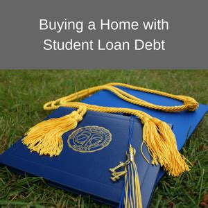 can you buy a house with student loan debt buying a home when you have student loans promise