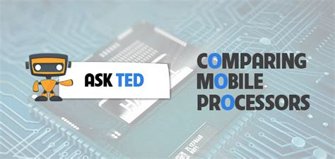 compare mobile processor intel qualcomm and mediatek mobile processors comparison