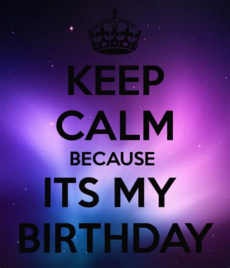 keep calm because its my birthday poster nick zimmerman