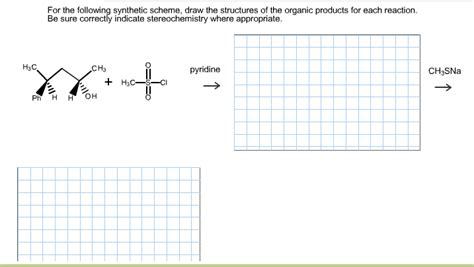 draw scheme solved for the following synthetic scheme draw the struc
