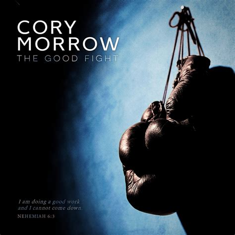 good fight cory morrow the good fight singer songwriter