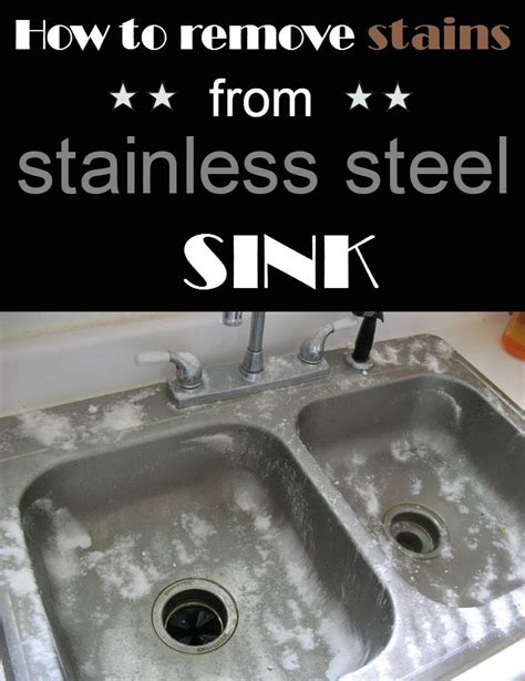 how to clean stainless steel sink stains how to remove stains from stainless steel sink