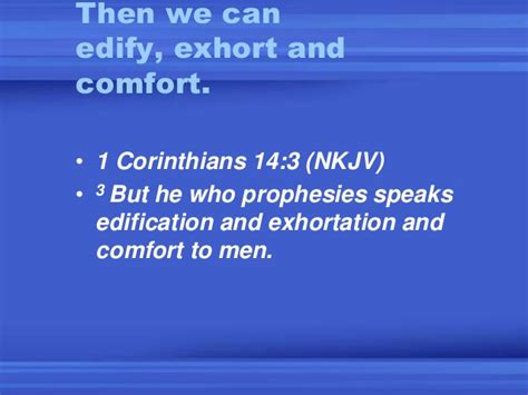 edification exhortation and comfort a word given to me by my lord