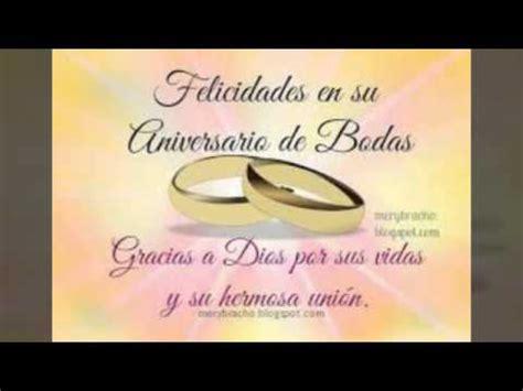 de aniversario de bodas imagui felicitaciones de boda ejemplos de aniversario de bodas youtube
