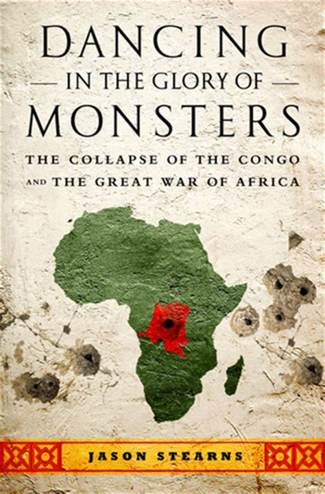 the congo and coasts of africa books in the of monsters the collapse of the