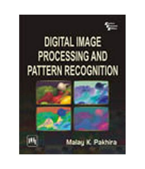 pattern recognition algorithms image processing digital image processing and pattern recognition buy