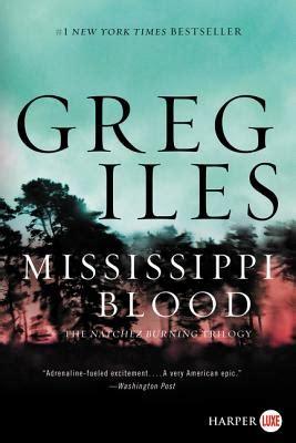 mississippi blood the natchez burning trilogy books mississippi blood large print paperback mystery