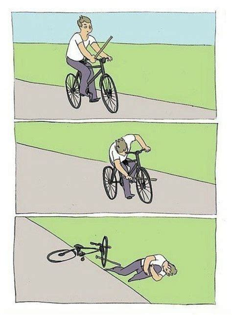 Bike Meme - bike fall blank template imgflip