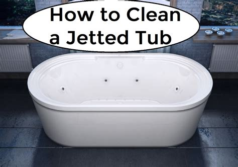 how to clean jets in a bathtub how to clean a jetted tub homeaholic net