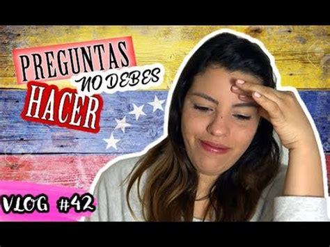 preguntas incomodas familia 7 preguntas incomodas que no debes hacerle a un venezolano