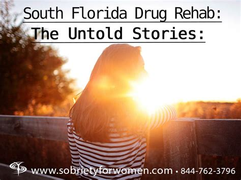 South Florida Detox by South Florida Rehab The Untold Stories Sobriety