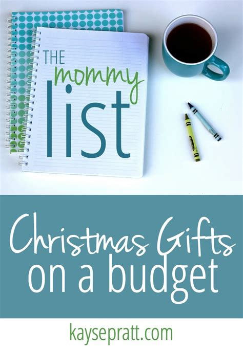 christmas gifts on a budget the mommy list week 3
