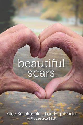 beautiful scars a redefined books beautiful scars the mind of a book
