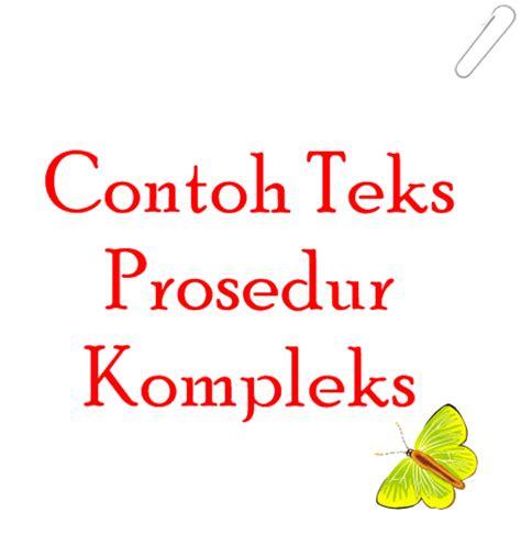 membuat teks prosedur kompleks pengurus ktp contoh teks prosedur kompleks bahasa indonesia pelajar21
