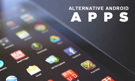 alternative app android best alternative apps for android users archives onedaycart shopping kochi kerala