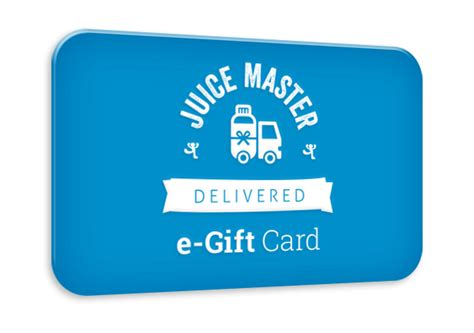 e gifts plan e gift card juice master delivered