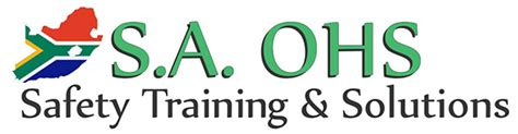 section 8 ohs act home sa ohs safety training and solutions