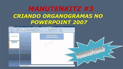 tutorial powerpoint s 201 rie manutenkitz 3 criando organogramas no powerpoint