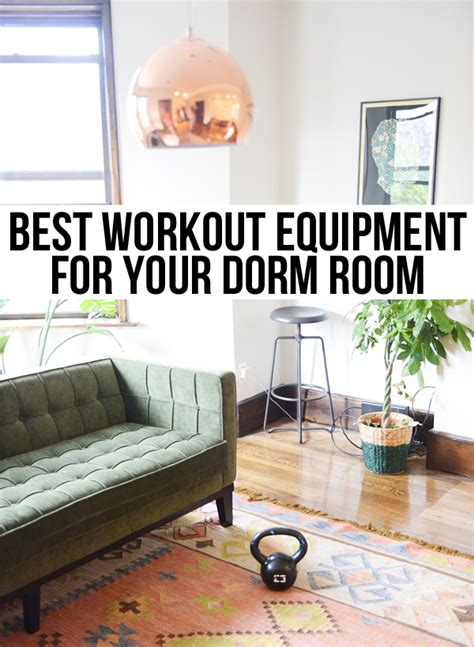 what do you need for college room the one of workout equipment you need in your