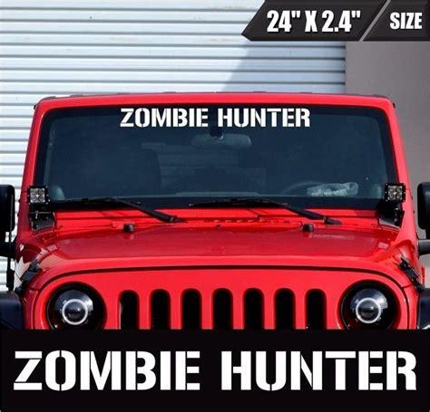 zombie hunter jeep 407 best truck 4x4 off road stickers vinyl decal