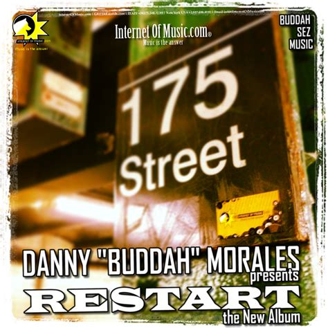 Danny Buddah Morales Presents Restart The New House Music Album Internet Of