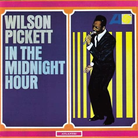 in the midnight hour wilson pickett songs reviews