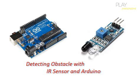 Ir Infrared Sensor Detector Module Arduino Sensor Api Limited 1 detecting obstacle with ir sensor and arduino play embedded